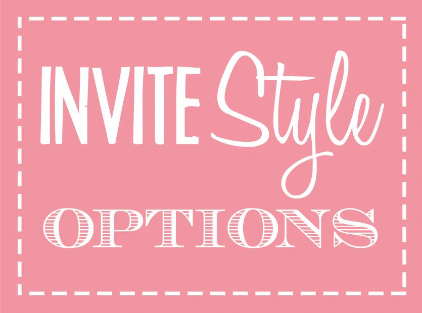 Invite Style Options