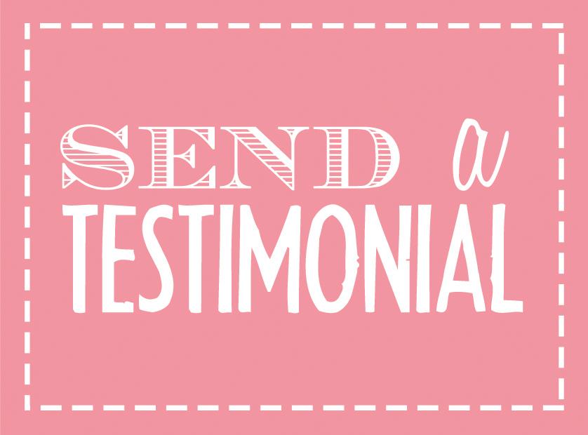 Send a Testimonial